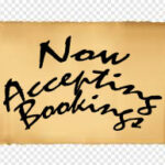 """Now Accepting Bookings"" on a scroll"