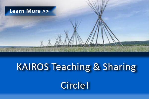 KAIROS Teaching & Sharing Circle Banner